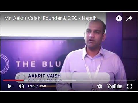 Aakrit Vaish, Founder & CEO - Haptik