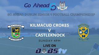 SFC 1 - Kilmacud Crokes v Castleknock