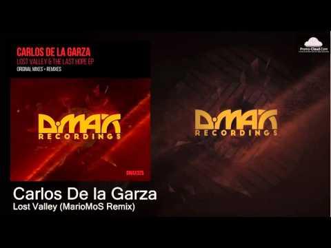 Carlos De la Garza - Lost Valley (MarioMoS Remix) [Uplifting Trance]