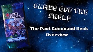 Star Realms: The Pact Command Deck - Overview