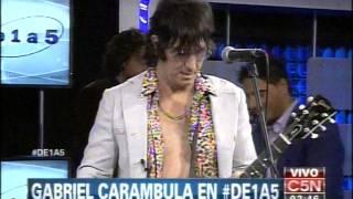 C5N - MUSICA EN VIVO: GABRIEL CARAMBULA EN DE 1 A 5