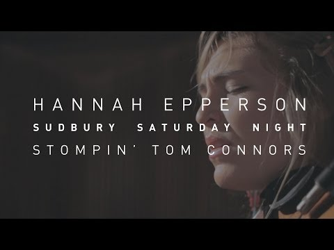 Stompin' Tom Connors' Tribute by Hannah Epperson (Sudbury Saturday Night).