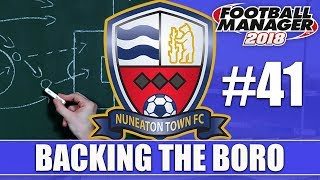 Backing the Boro FM18 | NUNEATON | Part 41 | SUTTON & GATESHEAD | Football Manager 2018