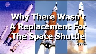 Why The US Took So Long To Replace Space Shuttle