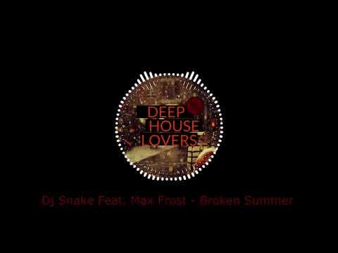 Dj Snake Feat. Max Frost - Broken Summer