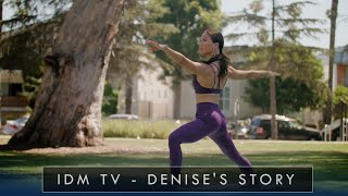 Denise's Story - IDM TV