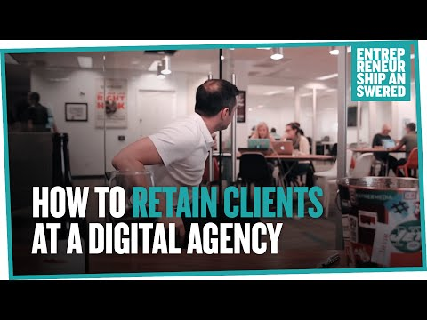 How to Retain Clients at a Digital Agency