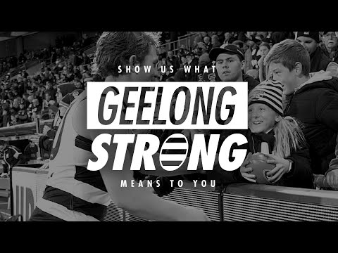 Geelong Strong - what does it mean to you?
