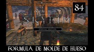 SKYRIM SPECIAL EDITION #84 -FORMULA DE MOLDE DE HUESO-