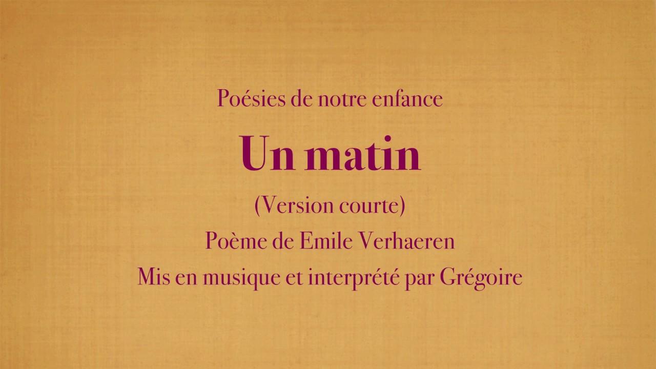 Grégoire Un Matin Emile Verhaeren Poésies De Mon Enfance