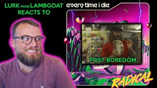 Lurk from Lambgoat React to Every Time I Die's Post Boredom Music Video