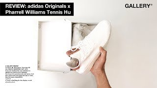 REVIEW – ADIDAS ORIGINALS x PHARRELL WILLIAMS TENNIS HU