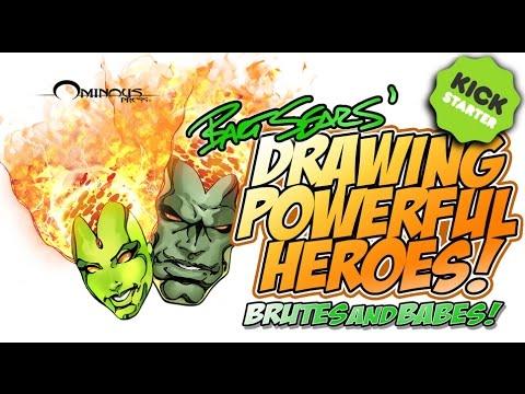 Bart Sears'  Drawing Powerful Heroes : Brutes & Babes Kickstarter