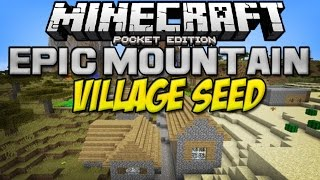 [0.11.0] EPIC MOUNTAIN VILLAGE SEED!! - Minecraft Pocket Edition
