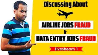 LIVE: Discussion About Airline Jobs Fraud & Data Entry Jobs Fraud | Comment Your Questions