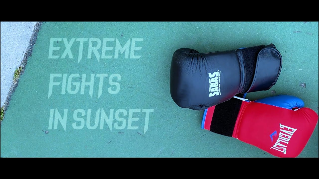 [Sports Highlight]EXTREME Fights in Sunset