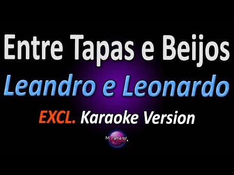 ENTRE TAPAS E BEIJOS (Karaoke Version) - Leandro e Leonardo
