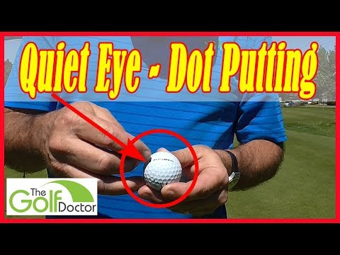 Quiet Eye Putting – Putting Better Using A Simple Dot