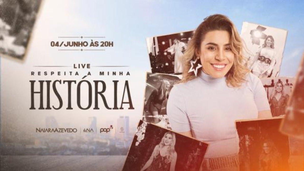 Naiara Azevedo - Live #RespeitaAMinhaHistória