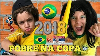 Baixar POBRE NA COPA DO MUNDO 2018 | BRASIL X SÉRVIA