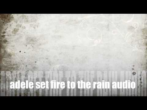 adele set fire to the rain audio