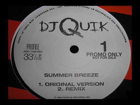DJ Quik - Summer Breeze (Remix)