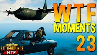 Playerunknown's Battlegrounds Funny WTF Moments Highlights Ep 23 (PUBG Plays)