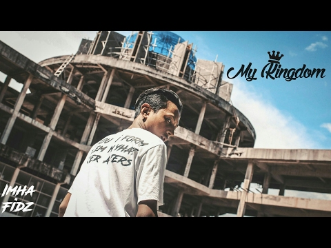 Im Hafidz - My Kingdom