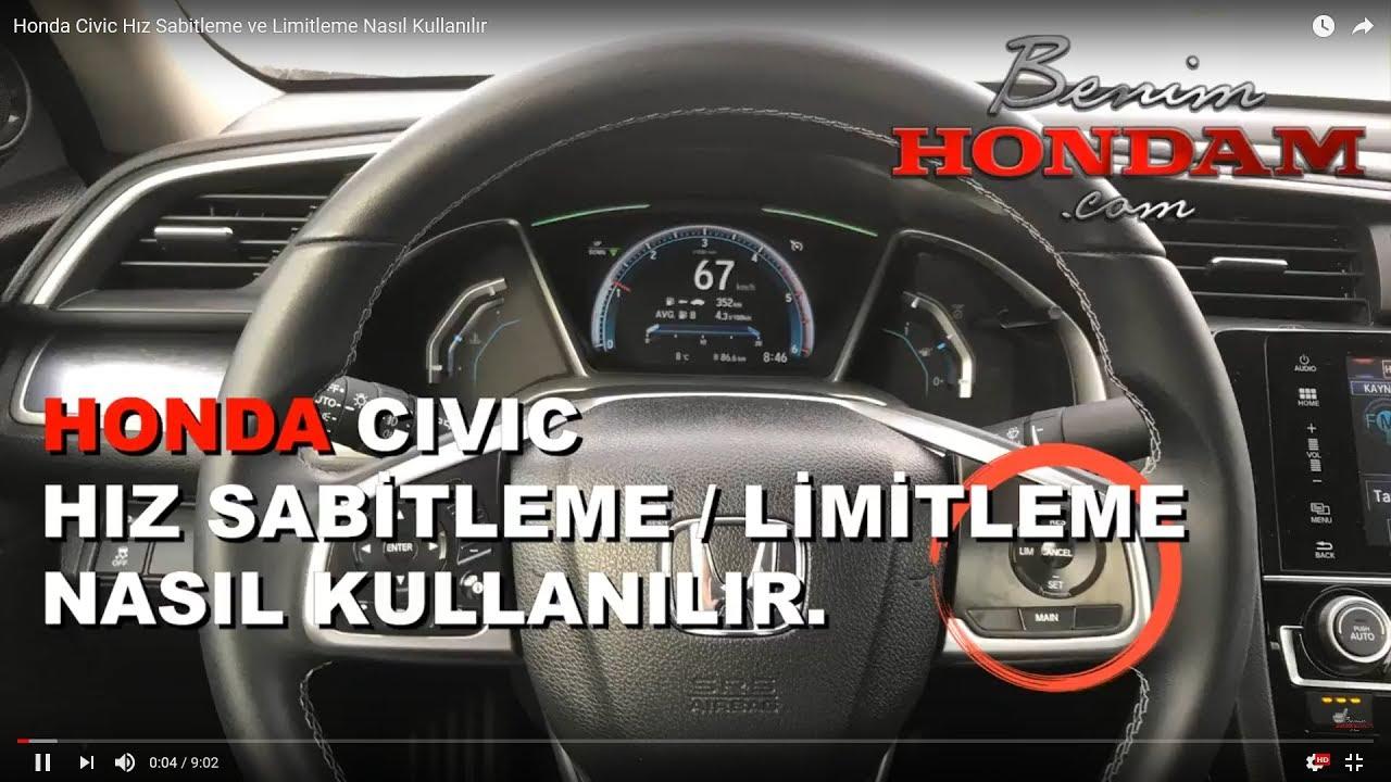 Honda Civic Hız Sabitleme Ve Limitleme Nasıl Kullanılır Youtube
