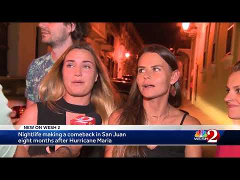Nightlife making a comeback in San Juan 8 months after Hurricane Maria