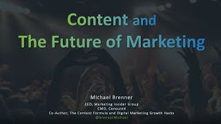 Content and The Future of Marketing - Michael Brenner, CEO Marketing Insider Group