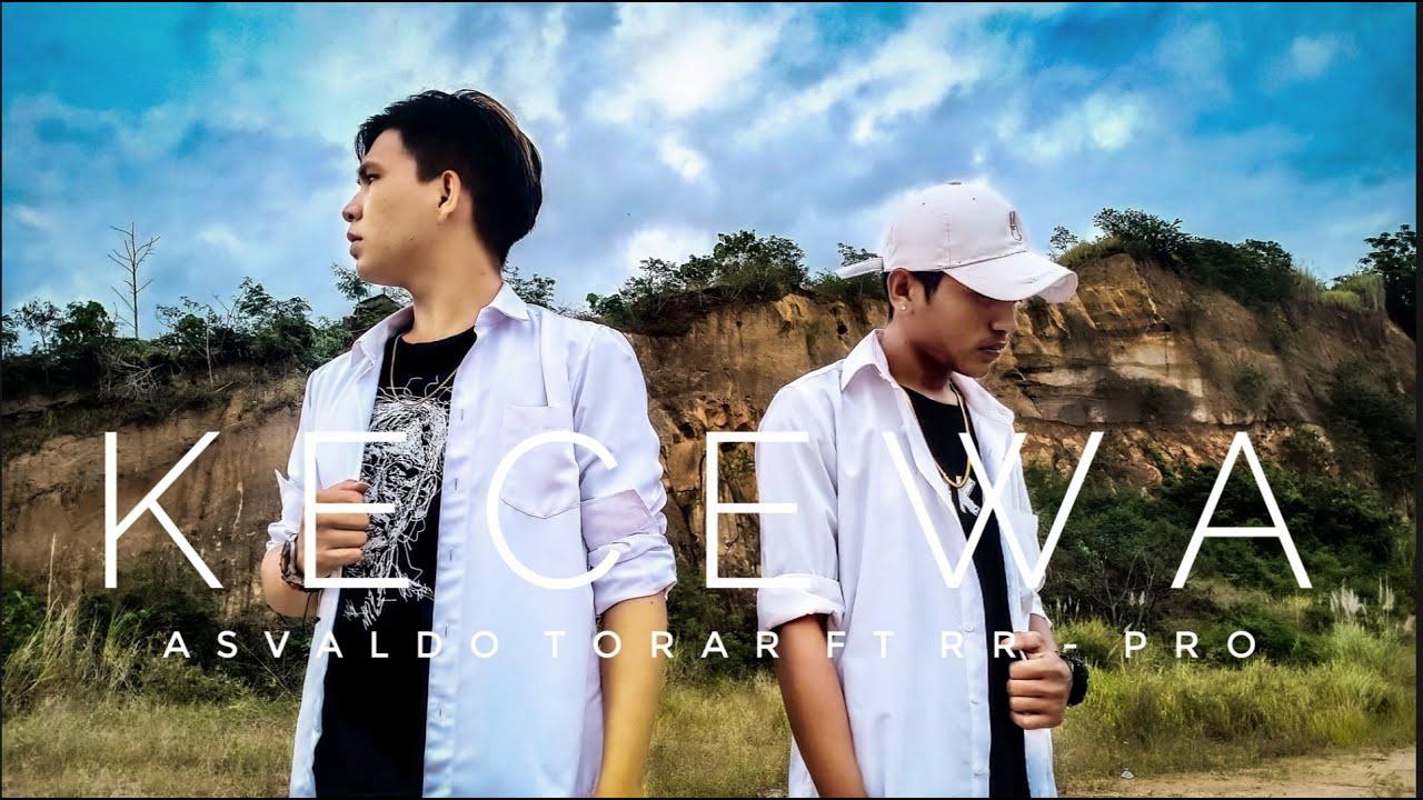 Download KECEWA - Asvaldo Torar Ft RR-PRO (Official Music Video)