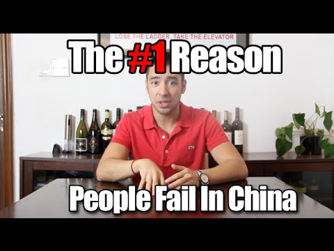 The #1 Reason People Fail In China