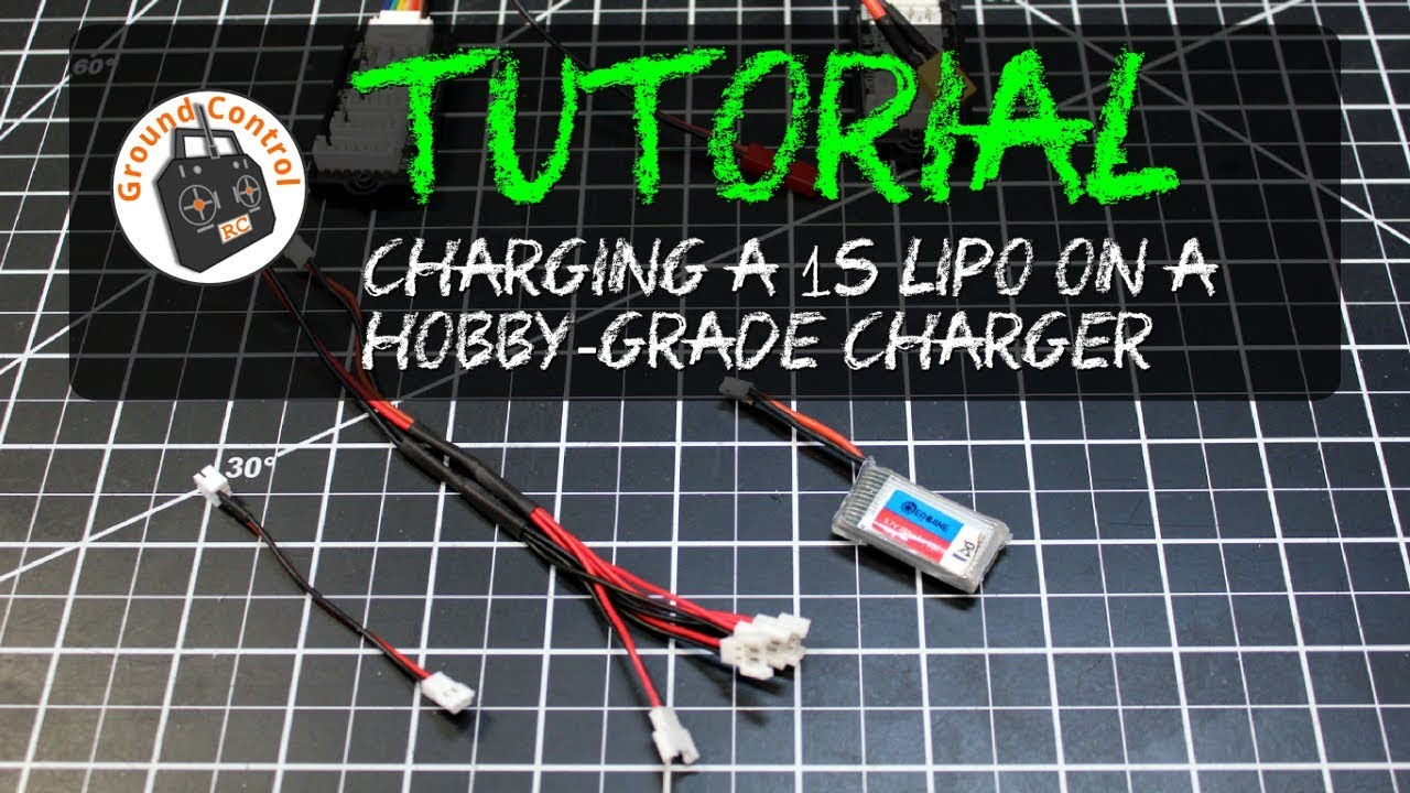 Tutorial Charging A 1s Lipo With A Hobby Grade Charger Youtube