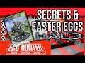 Halo Secrets & Easter Eggs - The Easter Egg Hunter