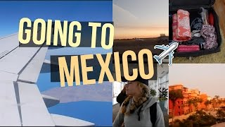 PACKING+TRAVELING TO MEXICO \\ vlog days 1+2