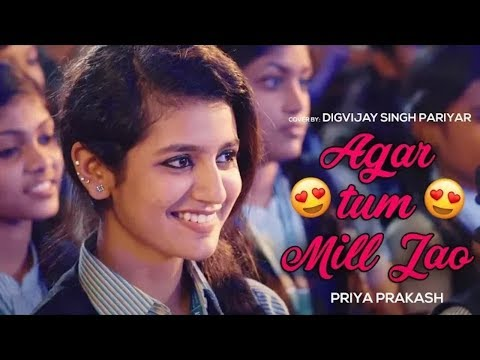 New Love Whatsapp Status - Agar Tum Mil Jao | Priya Prakash | Cute Love Story
