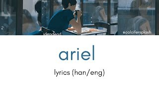 ideadead - ariel LYRICS (HAN/ENG)