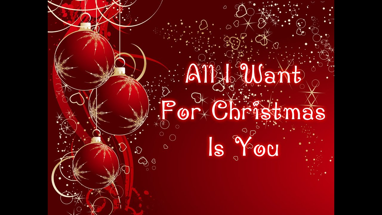 ALL I WANT FOR CHRISTMAS IS YOU CHORDS (ver 3) by Mariah ...