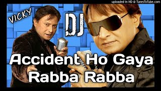 Accident Ho Gaya Rabba Rabba - Coolie (1983) DJ MIX