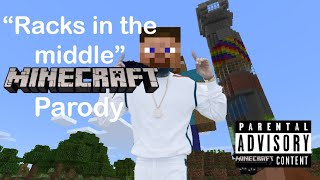 "Racks in the Middle Minecraft parody ""Diamonds in the Middle"""