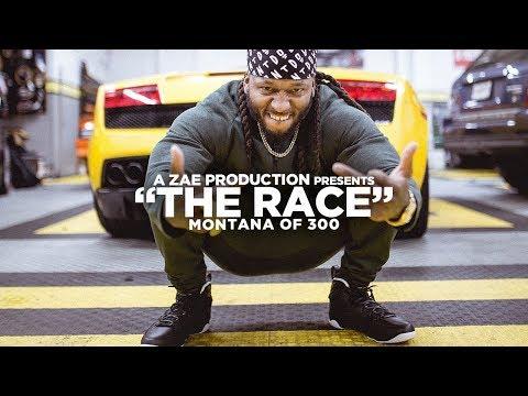 Montana Of 300 - The Race [REMIX] Shot By @AZaeProduction