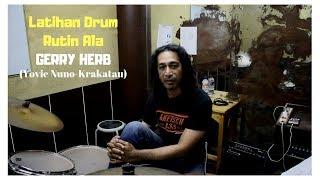 Latihan Drum Rutin Ala Gerry Herb ( Yovie Nuno-Krakatau )