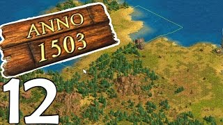 ANNO HISTORY - 1503 #12 - Alte SÄUFER!! [Deutsch/Facecam]