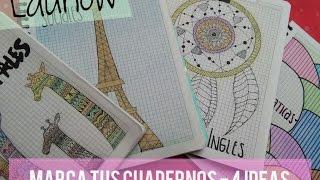 COMO MARCAR TUS CUADERNOS?? TE DOY 4 IDEAS  | LAUNOW