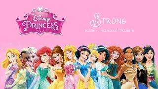 Disney Princess Strong (Music Video)