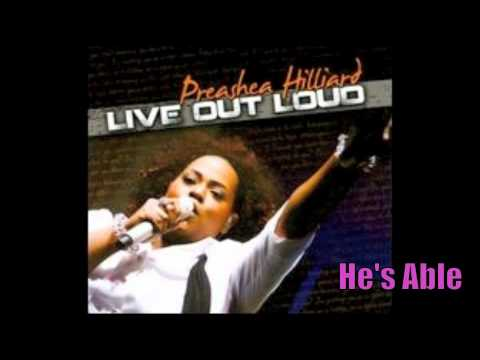 Preashea Hilliard | He's Able