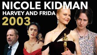 Nicole Kidman and the Weinstein Nominees   2003