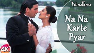 Na Na Karte Pyar - 4K Video | Akshay Kumar Shilpa Shetty | Dhadkan | Bollywood Hindi Romantic Song
