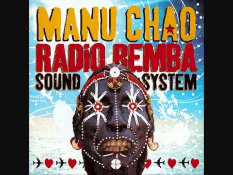 Manu Chao --- Mala Vida (Radio Bemba Sound System)